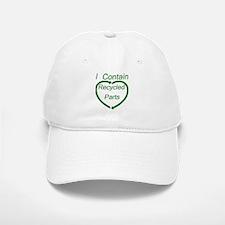 I Contain Recycled Parts Baseball Baseball Cap