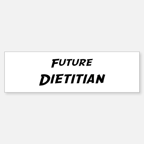 Future Dietitian Bumper Bumper Bumper Sticker