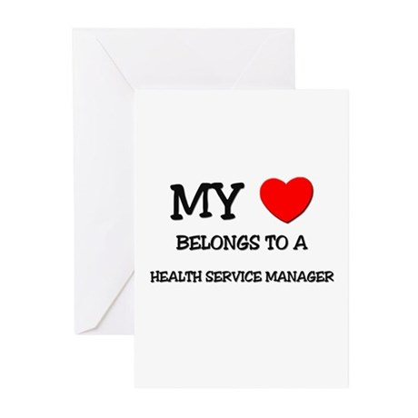 My Heart Belongs To A HEALTH SERVICE MANAGER Greet