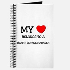 My Heart Belongs To A HEALTH SERVICE MANAGER Journ