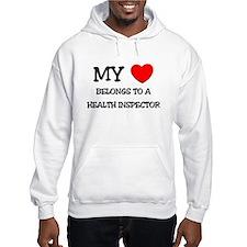 My Heart Belongs To A HEALTH INSPECTOR Hoodie