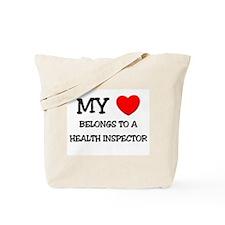 My Heart Belongs To A HEALTH INSPECTOR Tote Bag