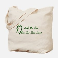 You Can Save Lives Tote Bag