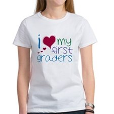 I Love My First Graders Tee