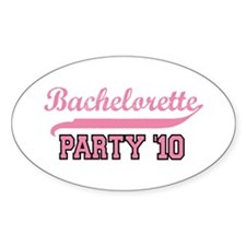 Bachelorette Party '10 Oval Decal
