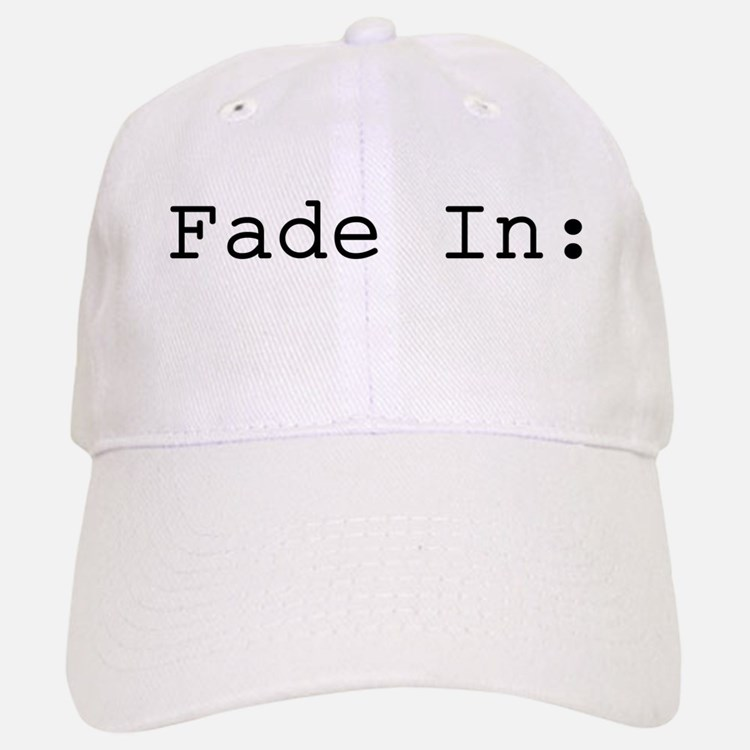 Fade In: Baseball Baseball Cap