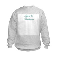 Gifted & Troublesome Sweatshirt