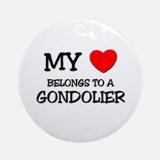My Heart Belongs To A GONDOLIER Ornament (Round)