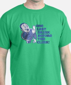 Drink Before Clink T-Shirt