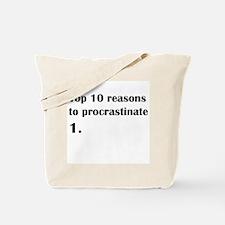 Top 10 reasons to procrastina Tote Bag