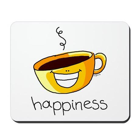 Happiness is Coffee Mousepad
