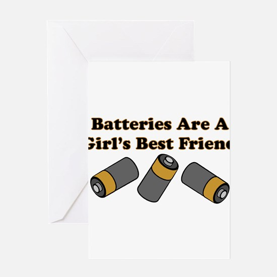 Batteries Are A Girl's Best F Greeting Cards (Pack