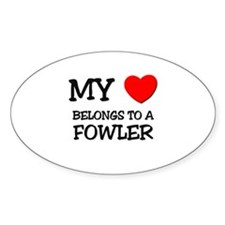 My Heart Belongs To A FOWLER Oval Decal