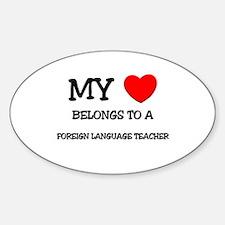 My Heart Belongs To A FOREIGN LANGUAGE TEACHER Sti