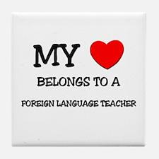 My Heart Belongs To A FOREIGN LANGUAGE TEACHER Til
