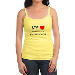 My Heart Belongs To A FOOTBALL PLAYER Jr.Spaghetti Strap