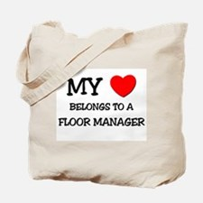 My Heart Belongs To A FLOOR MANAGER Tote Bag