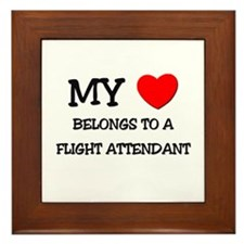 My Heart Belongs To A FLIGHT ATTENDANT Framed Tile