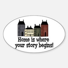 Home Story Oval Decal