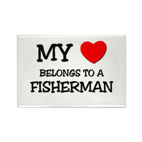 My Heart Belongs To A FISHERMAN Rectangle Magnet