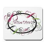 Wine Diva! Mousepad
