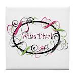 Wine Diva! Tile Coaster