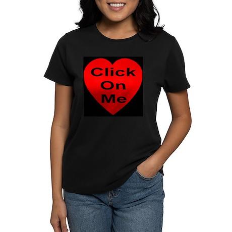 Click On Me Women's Dark T-Shirt