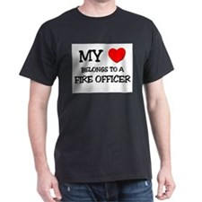 My Heart Belongs To A FIRE OFFICER T-Shirt