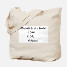 3 reasons to be a Teacher: June July August Tote B