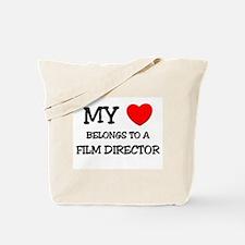 My Heart Belongs To A FILM DIRECTOR Tote Bag