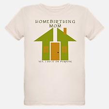 Homebirthing Mom T-Shirt