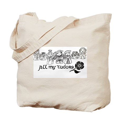 All My Tudors Tote Bag
