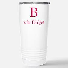 B is for Bridget Stainless Steel Travel Mug