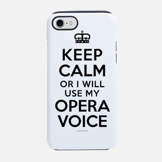 Keep Calm Opera Voice iPhone 7 Tough Case