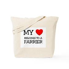 My Heart Belongs To A FARRIER Tote Bag
