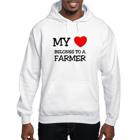 My Heart Belongs To A FARMER Hooded Sweatshirt