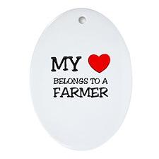 My Heart Belongs To A FARMER Oval Ornament
