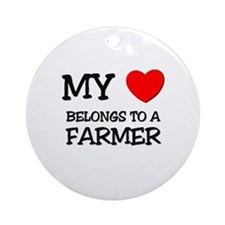 My Heart Belongs To A FARMER Ornament (Round)