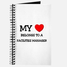 My Heart Belongs To A FACILITIES MANAGER Journal
