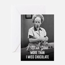 Miss You More Than Chocolate Greeting Card