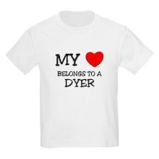 My Heart Belongs To A DYER T-Shirt