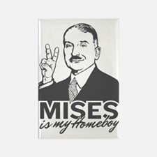 Mises Is My Homeboy Rectangle Magnet