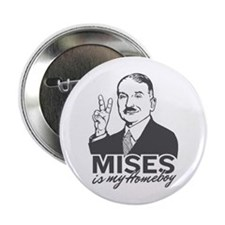 "Mises Is My Homeboy 2.25"" Button (10 pack)"
