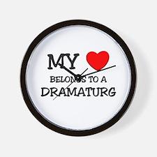 My Heart Belongs To A DRAMATURG Wall Clock