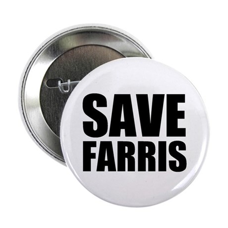 "Save Farris 2.25"" Button (100 pack)"