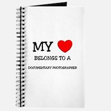 My Heart Belongs To A DOCUMENTARY PHOTOGRAPHER Jou