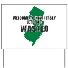 NEW JERSEY SHIRT LETS GET WAS Yard Sign
