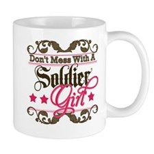 Don't Mess with a Soldier Gir Small Mug