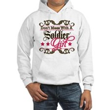 Don't Mess with a Soldier Gir Hoodie