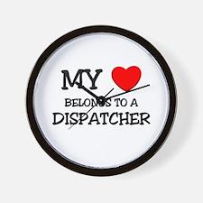 My Heart Belongs To A DISPATCHER Wall Clock